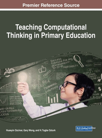 Teaching Computational Thinking in Primary Education ebook by