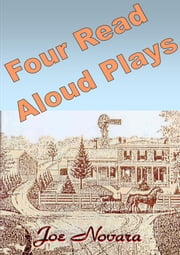 Four Read-Aloud Plays from Tales From the Drake House Outhouse ebook by Joe Novara