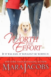 Worth The Effort (The Worth Series, Book 4: A Copper Country Romance) ebook by Mara Jacobs