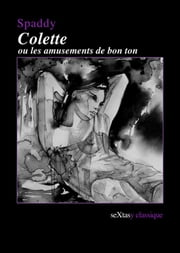 Colette ou les amusements de bon ton ebook by Spaddy