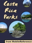 Costa Rica Parks: a travel guide to the top 20+ National Parks in Costa Rica (Mobi Sights)
