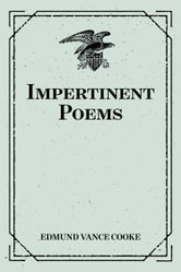 Impertinent Poems ebook by Edmund Vance Cooke