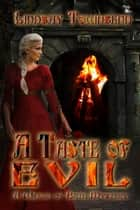 A Taste of Evil ebook by Lindsay Townsend