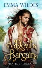 A Devil's Bargain ebook by Emma Wildes
