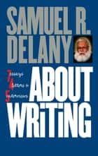 About Writing ebook by Samuel R. Delany
