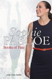 Sophie Pascoe - Stroke of Fate ebook by Tony Smith