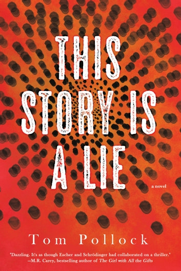 This Story Is a Lie ebook by Tom Pollock