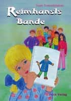 Reimhansls Bande ebook by Toni Traschitzker