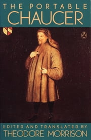 The Portable Chaucer - Revised Edition ebook by Geoffrey Chaucer,Theodore Morrison,Theodore Morrison