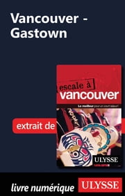 Vancouver - Gastown ebook by Collectif