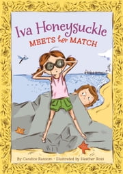 Iva Honeysuckle Meets Her Match ebook by Candice Ransom,Heather Ross