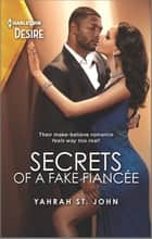 Secrets of a Fake Fiancée ebook by Yahrah St. John