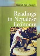 Readings in Nepalese Economy ebook by Kamal Raj Dhungel
