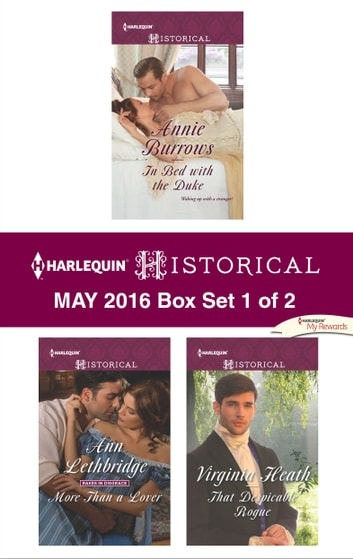 Harlequin Historical May 2016 - Box Set 1 of 2 - An Anthology ebook by Annie Burrows,Ann Lethbridge,Virginia Heath