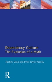 Dependency Culture ebook by Hartley Dean,Peter Taylor-Gooby