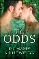 The Odds ebook by D.J. Manly, A.J. Llewellyn