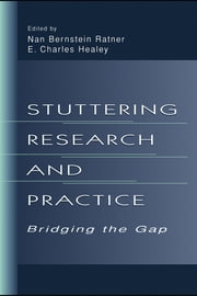Stuttering Research and Practice: Bridging the Gap ebook by Ratner, Nan Bernstein