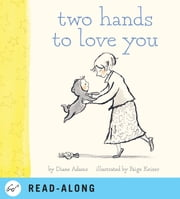 Two Hands to Love You ebook by Diane Adams,Paige Keiser