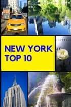 New York - Top 10 ebook by Stefan Rogal