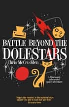 Battle Beyond the Dolestars ebook by