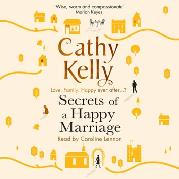 Secrets of a Happy Marriage audiobook by Cathy Kelly