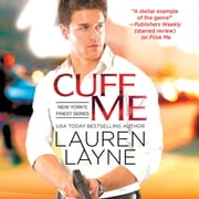 Cuff Me audiobook by Lauren Layne