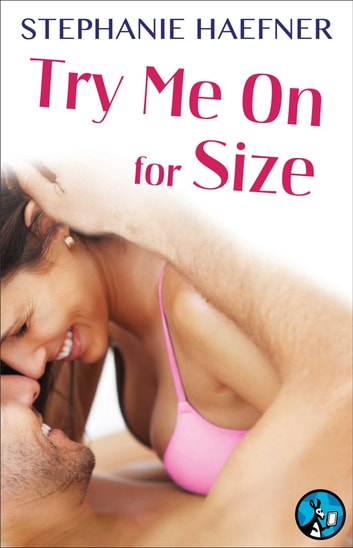 Try Me On for Size ebook by Stephanie Haefner