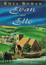 Evan and Elle - A Constable Evans Mystery ebook by Rhys Bowen