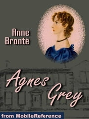 Agnes Grey (Mobi Classics) ebook by Anne Bronte