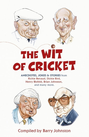 The Wit of Cricket ebook by Barry Johnston