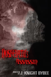 Nosferatu's Assassin ebook by J. Knight Bybee