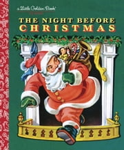 The Night Before Christmas ebook by Clement C. Moore,Corinne Malvern