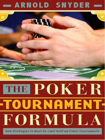 Poker Tournament Formula ebook by Arnold Snyder