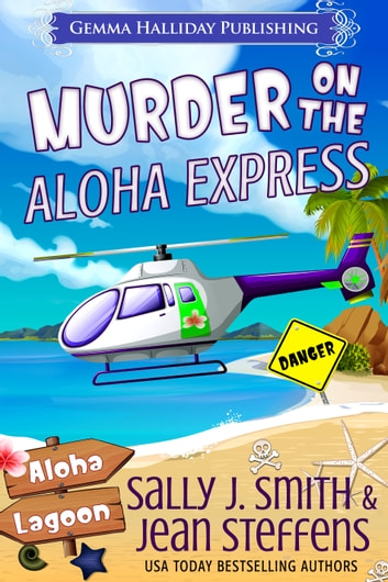 Murder on the Aloha Express ebook by Sally J. Smith,Jean Steffens