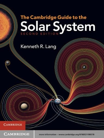 The Cambridge Guide to the Solar System ebook by Kenneth R. Lang