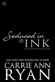 Seduced in Ink ebook by Carrie Ann Ryan