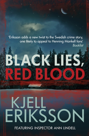 Black Lies, Red Blood ebook by Kjell Eriksson