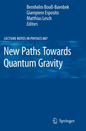New Paths Towards Quantum Gravity ebook by