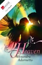 Heaven ebook by Alexandra Adornetto, Sonja Fiedler-Tresp