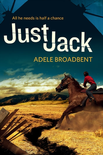 Just Jack ebook by Adele Broadbent