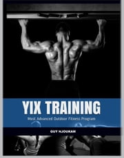 YIX Training ebook by Kobo.Web.Store.Products.Fields.ContributorFieldViewModel