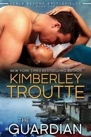The Guardian ebook by Kimberley Troutte