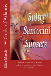 Sultry Santorini Sunsets [Erotic Journeys] ebook by Eliza March