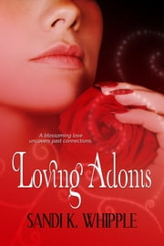 Loving Adonis ebook by Sandi K. Whipple