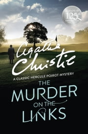 The Murder on the Links (Poirot) ebook by Agatha Christie