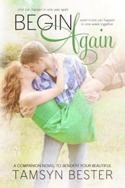 Begin Again - Beautiful #2 ebook by Tamsyn Bester