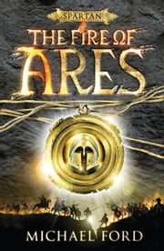 The Fire of Ares ebook by Michael Ford