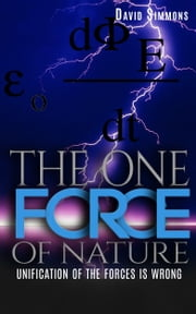 The One Force of Nature ebook by David Simmons