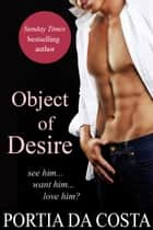 Object of Desire ebook by Portia Da Costa