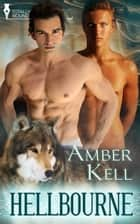 Hellbourne ebook by Amber Kell